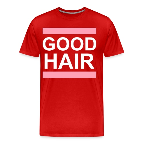 GOOD hair tee (Plus) - Men's Premium T-Shirt
