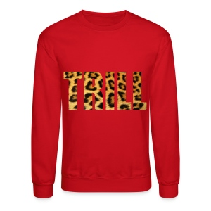 TRILL Crew Neck - Crewneck Sweatshirt