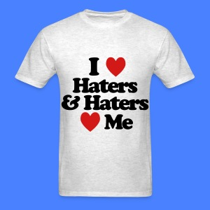 I Love Haters & Haters Love Me T-Shirts - Men's T-Shirt