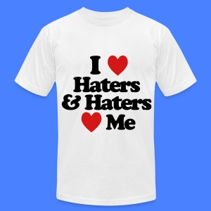 I Love Haters & Haters Love Me T-Shirts - Men's T-Shirt by American Apparel
