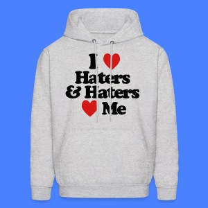 I Love Haters & Haters Love Me Hoodies - Men's Hoodie