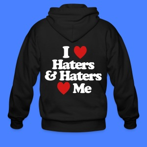 I Love Haters & Haters Love Me Zip Hoodies & Jackets - Men's Zip Hoodie