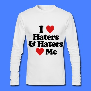 I Love Haters & Haters Love Me Long Sleeve Shirts - Men's Long Sleeve T-Shirt by Next Level