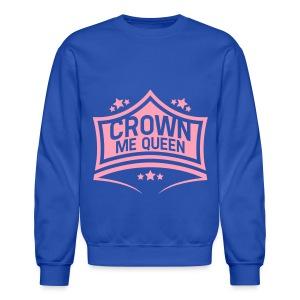 Queen Crew Neck - Crewneck Sweatshirt