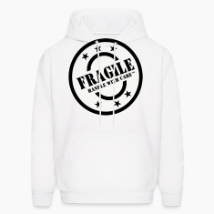FRAGILE HANDLE WITH CARE Hoodies