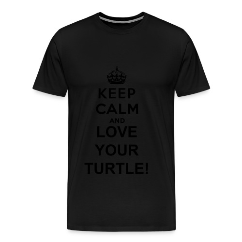 Keep Calm and Love Your Turtle T Shirt for Men - Men's Premium T-Shirt