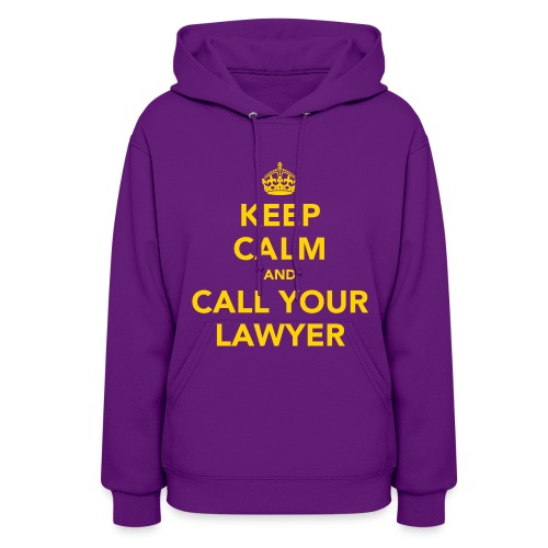 Call Your Lawyer - 5 - Women's Hoodie