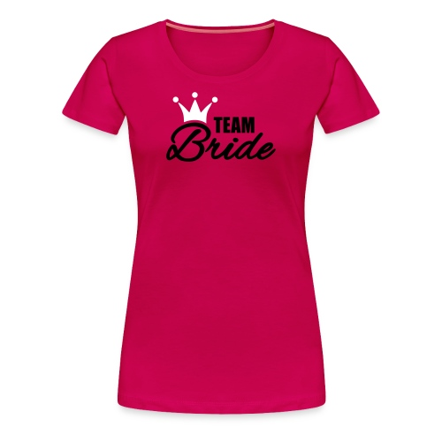 Bride's Team - Women's Premium T-Shirt