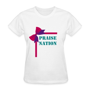 Praise Nation ladies - Women's T-Shirt
