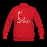 Hoodies ~ Women's Hoodie ~ P.S. I Love Detroit