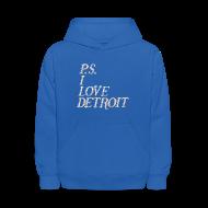 Sweatshirts ~ Kids' Hoodie ~ P.S. I Love Detroit