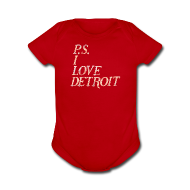 Baby Bodysuits ~ Baby Short Sleeve One Piece ~ P.S. I Love Detroit