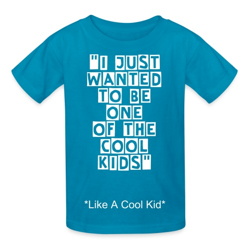 Like A Cool Kid - Kids' T-Shirt