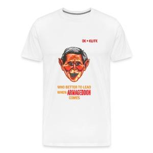 Bush Armageddon - Men's Premium T-Shirt