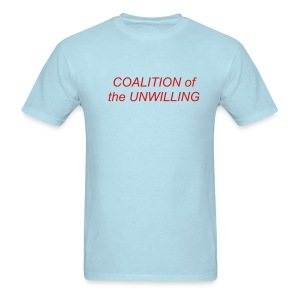 Coalition of the Unwilling - Men's T-Shirt