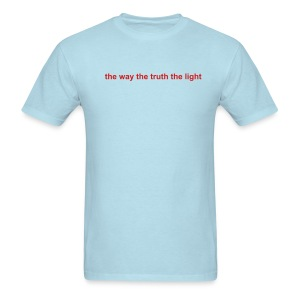 the way the truth the light - Men's T-Shirt