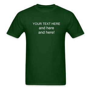 Your text here Mens green - Men's T-Shirt