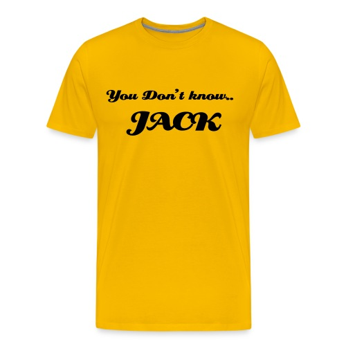 Men's Premium T-Shirt - For those who dare to be different.. a nice yellow shirt.. Oooo... Ahhh...  (Caution: Very bad Idea to stand in sun with this shirt on. Have you ever read a white paper with the sun hitting it.. very blinding.. Yellow is worse.. You've been warned! :oP)(P.S. Dont take this seriously.. It was a joke.. Ya know.. HaHa.. Joke? :oD)