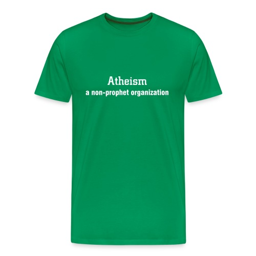 Atheism... - Men's Premium T-Shirt