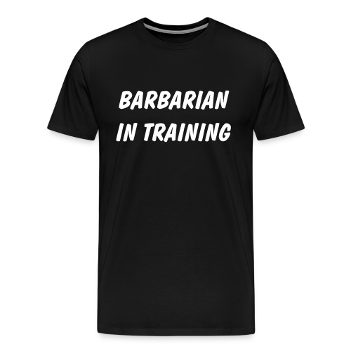 Barbarian In Training - Men's Premium T-Shirt