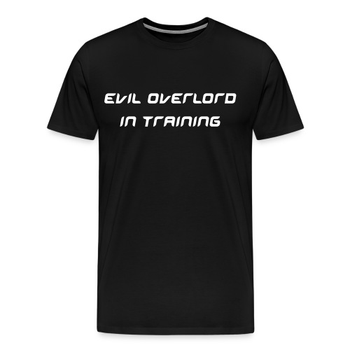 Evil Overlord In Training - Men's Premium T-Shirt