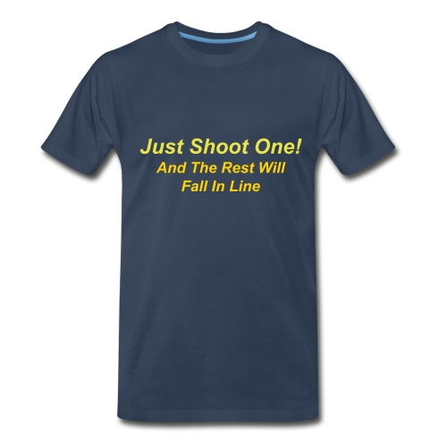 Just Shoot One! - Men's Premium T-Shirt