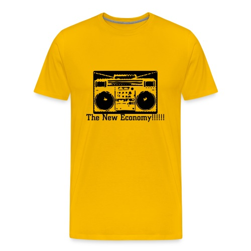 Men's Premium T-Shirt - dedicated to those guys from 80's rap videos. Get with the new economy. Hey joe usset, delete the fuckin exclamation marks and make the shirt a different color and it will be legit.