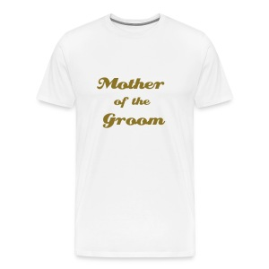 White Tee - Mother of the Groom - Men's Premium T-Shirt