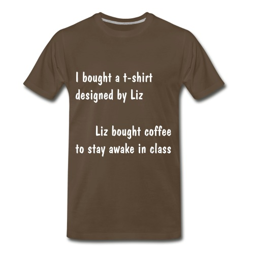 Coffee for Class - Men's Premium T-Shirt