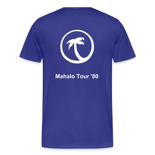 Mahalo tour blue w/ white print - Men's Premium T-Shirt