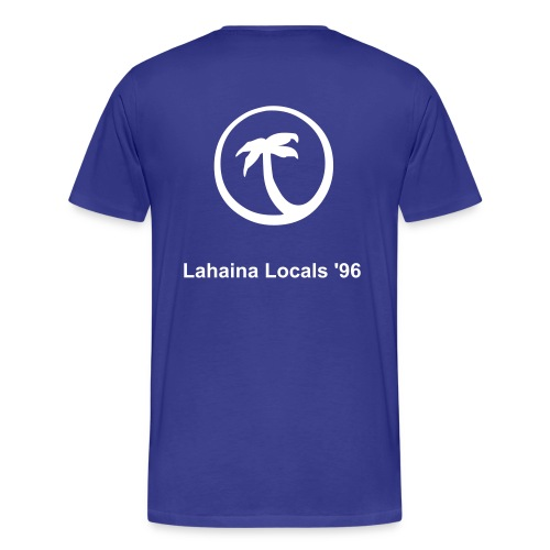Lahina Locals 96 - Men's Premium T-Shirt