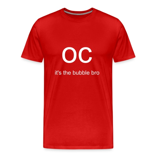 oc bubble bro - Men's Premium T-Shirt