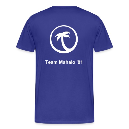 real perfect team mahalo 81 - Men's Premium T-Shirt