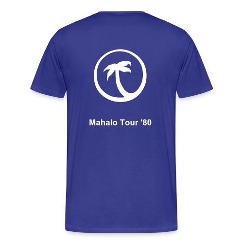 Mahalo Tour 7 font - Men's Premium T-Shirt