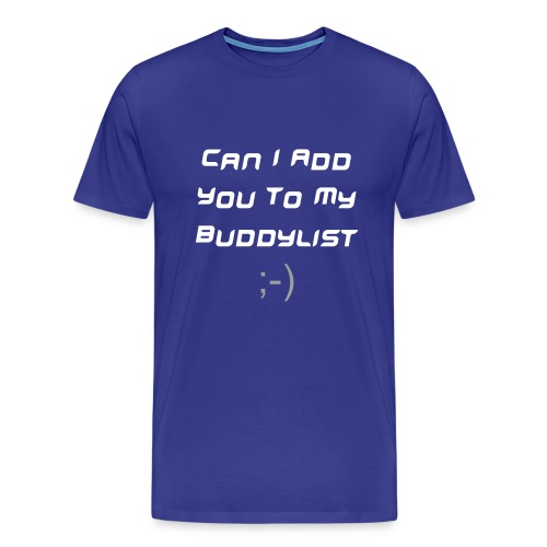 Buddy List - Men's Premium T-Shirt