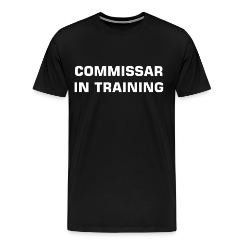 Commissar In Training - Men's Premium T-Shirt