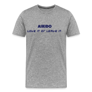 T-Shirts ~ Men's Premium T-Shirt ~ Love it or Leave it; all