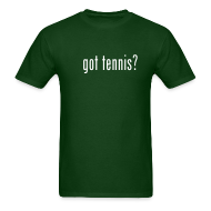 T-Shirts ~ Men's T-Shirt ~ Got Tennis (green)