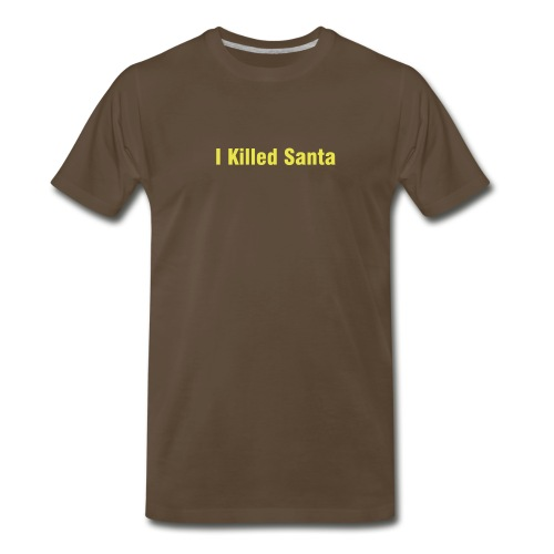 Men's Premium T-Shirt - This shirt saves parents from having to tell their children their is no Santa. Expect many thankyous.