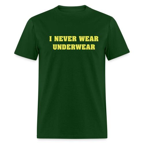 No Underware - Men's T-Shirt