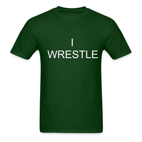 I WRESTLE - Men's T-Shirt