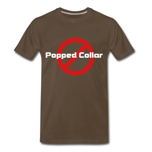 No popped collar - Men's Premium T-Shirt