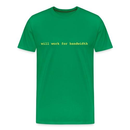 will work for bandwith - Men's Premium T-Shirt