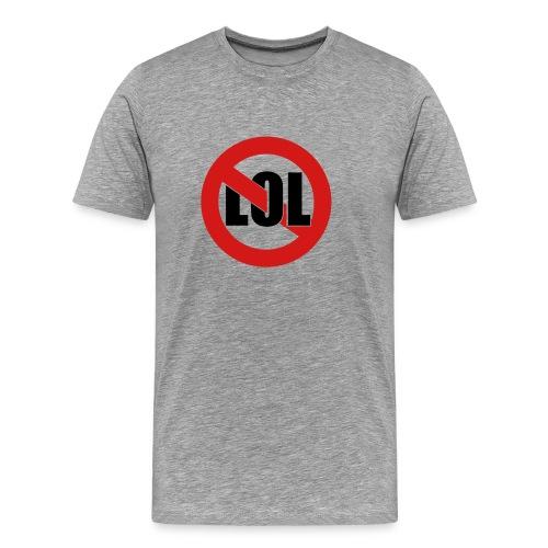 ANTI LOL! - Men's Premium T-Shirt
