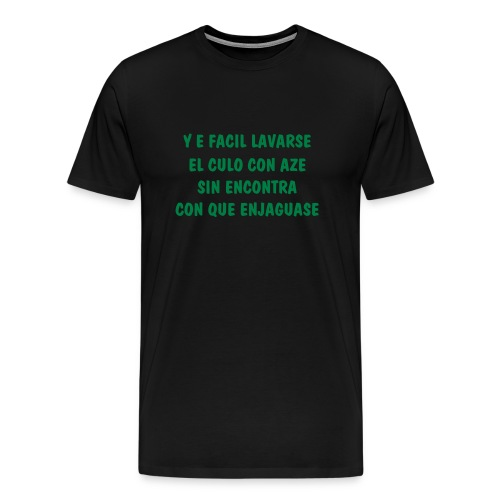 Y E FACIL LAVARSE - Men's Premium T-Shirt