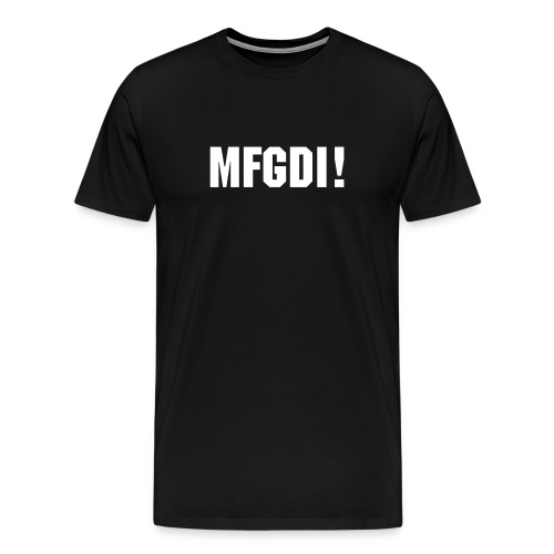 MFGDI - Men's Premium T-Shirt