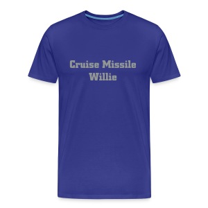 Cruise Missile Willie - Men's Premium T-Shirt
