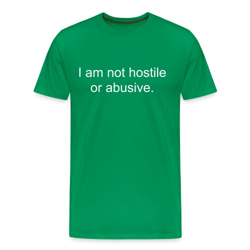 Not Hostile - Men's Premium T-Shirt