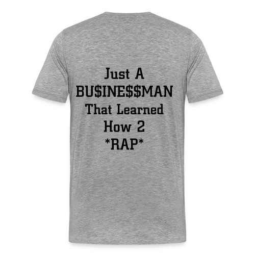 Im not a Rapper - Men's Premium T-Shirt