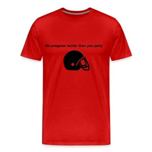Text-We pregame harder than you party Graphic- Football helmet - Men's Premium T-Shirt